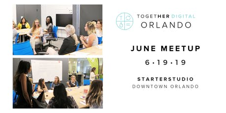 Together Digital Orlando June Member+1 Meetup: The Balance with Suneera Madhani  tickets
