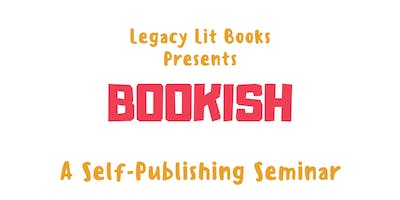 Bookish: A Self Publishing Seminar