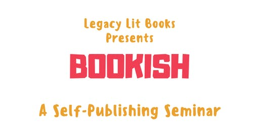 Bookish: A Self Publishing Seminar