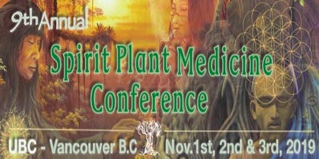 9th Annual: Spirit Plant Medicine Conference 2019 tickets