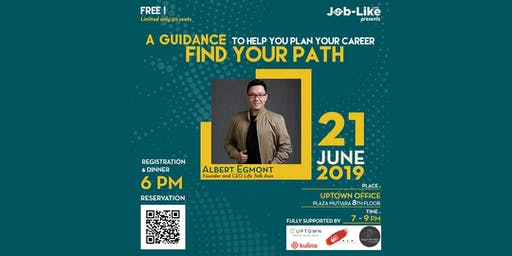 Find Your Path! (A Guidance to Help You Plan Your Career)