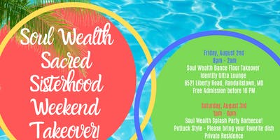 Soul Wealth Sacred Sisterhood Weekend Takeover!