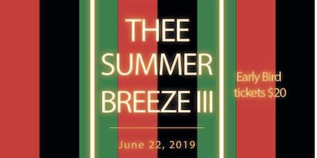 THEE SUMMER BREEZE Pt.3 tickets