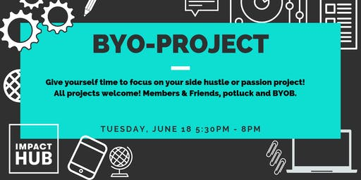 BYO-Project Night - June!