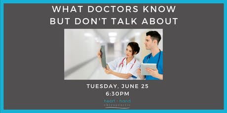 What Doctors Know But Don't Talk About tickets
