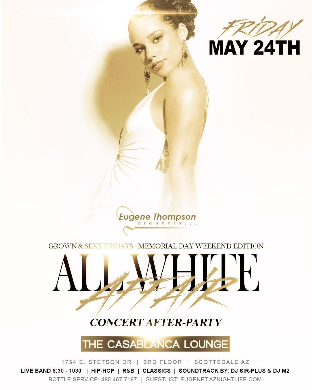 Memorial Day Weekend ALL WHITE AFFAIR & Concert After-Party
