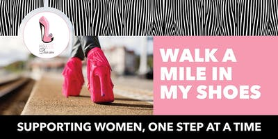 High Heal Diaries - 2nd Annual Walk A Mile In My Shoes