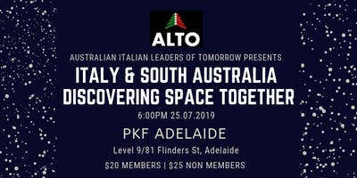 ALTO Presents: ITALY & SOUTH AUSTRALIA DISCOVERING SPACE TOGETHER