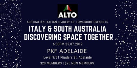 ALTO Presents: ITALY & SOUTH AUSTRALIA DISCOVERING SPACE TOGETHER tickets