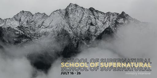 School of Supernatural Ministry Summer Intensive @ PIHOP