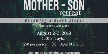 Mother-Son Retreat with Candy & Jake Gibbs tickets