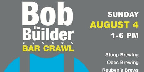 Bob the Builder Bar Crawl with Habitat Young Professionals tickets