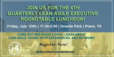 4th Quarterly Lean-Agile Executive Round Table Luncheon  tickets