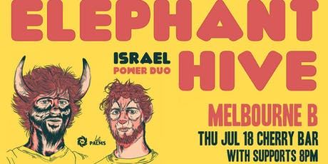 Elephant Hive (ISRAEL)  tickets