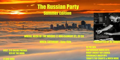 The Russian Party (Summer Edition)