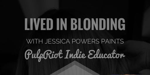 Lived In Blonding with Jessica Powers