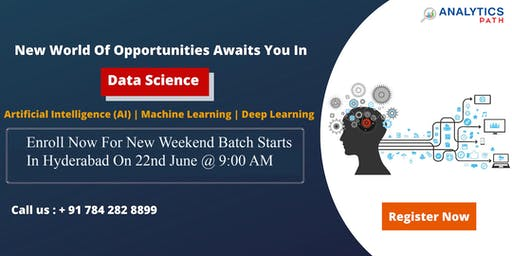 Sign Up For New Weekend Batch On Data Science Training & Shape Your Data Science Career Dream To Reality-By Analytics Path Commencing From 22nd June @ 9:00 AM, Hyderabad.