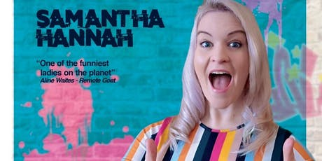 Samantha Hannah: How to Find Happiness in a Year (Work in Progress) tickets