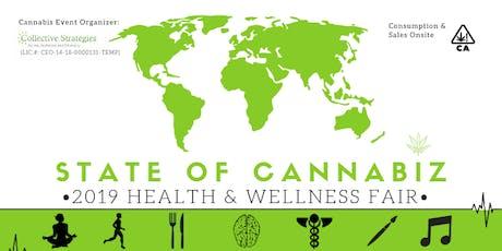 State of Cannabiz - 2019 Health & Wellness Fair tickets