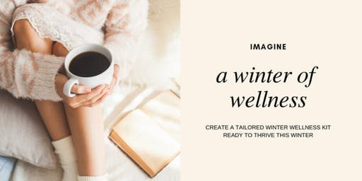 Winter Wellness: Make and Take Workshop