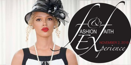 FASHION & FAITH EXPERIENCE tickets
