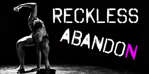 Reckless Abandon: Performance Training