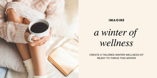 Winter Wellness: Make and Take Workshop