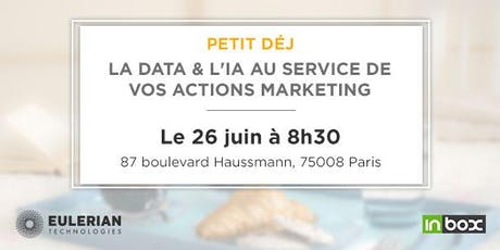 [Petit déj] La data & l'IA au service de vos actions marketing ! billets