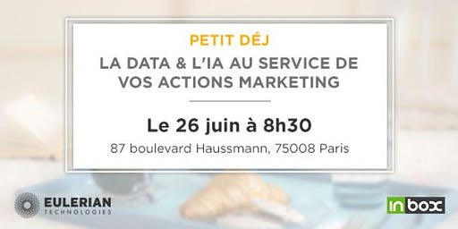 [Petit déj] La data & l'IA au service de vos actions marketing !