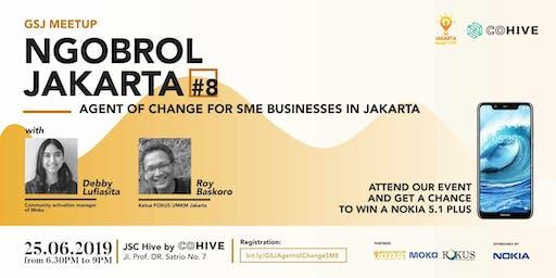 Ngobrol Jakarta #08 : Agent of change for SME Businesses in Jakarta