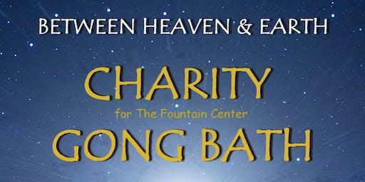 BETWEEN HEAVEN & EARTH -  Charity Gong Bath