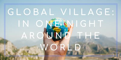 Global Village: In One Night Around The World
