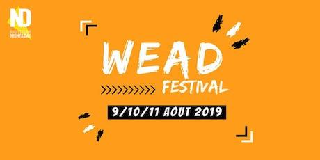 WEAD 2019 - Week-End d'Aout Dingue billets