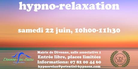 Hypno-relaxation le samedi 22 juin à Divonne, 01220 billets
