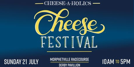 Cheese-A-Holics Cheese Festival 2019 tickets