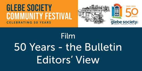 Film: 50 Years - the Bulletin Editors' View tickets