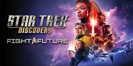 """""""Star Trek: Discovery - Fight for the Future"""""""
