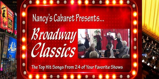 """""""Broadway Classics"""" Presented by Nancy's Cabaret"""