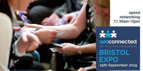 Speed Networking 1 at Get Connected Bristol Expo  tickets