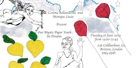Our Mystic Paper-Youth, In Dreams tickets