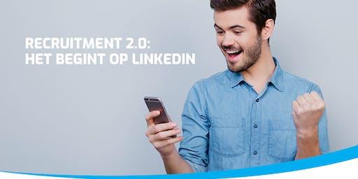 Recruitment 2.0: Het begint op LinkedIn