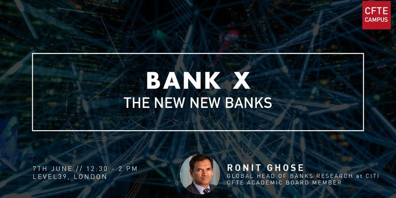 ronit-ghose-cfte-campus-fintech-bank x-finance