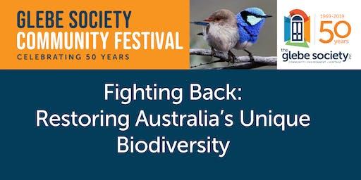 Fighting Back: Restoring Australia's Unique Biodiversity
