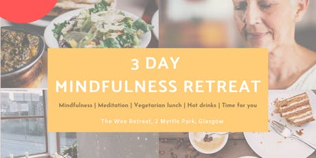 Mindfulness Meditation 3 day Retreat tickets
