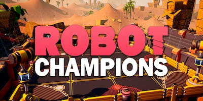 Prospect Games Testing - Robot Champions - 20th June