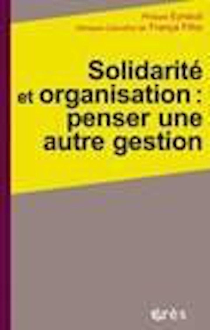 Image pour Solidarité et organisation : penser une autre gestion