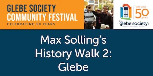 Max Solling's History Walk 2: Glebe