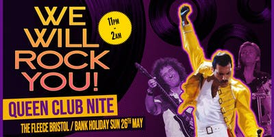 We Will Rock You Queen Club Night