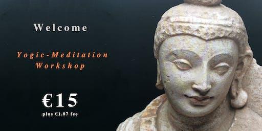 YOGIC-MEDITATION GALWAY 22 June Bank-Holiday Saturday WORKSHOP 10-11:30am