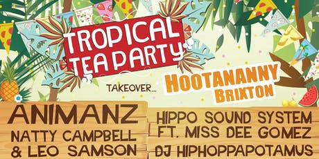 Tropical Tea Party at Hootananny! tickets